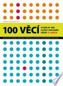 100 věcí, které by měl každý designér vědět o lidech