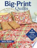 Big Print Quilts