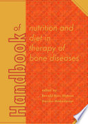 Handbook of nutrition and diet in therapy of bone diseases