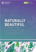Naturally beautiful: Cosmetic and beauty products from forests