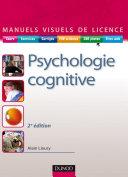 Manuel visuel de psychologie cognitive - 2ème édition