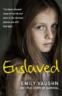 Pdf Enslaved: My True Story of Survival