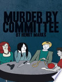 Murder by Committee