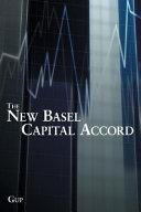 The New Basel Capital Accord