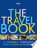 """The Travel Book: A Journey Through Every Country in the World"" by Lonely Planet"
