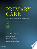 """Primary Care E-Book: A Collaborative Practice"" by Terry Mahan Buttaro, Patricia Polgar-Bailey, Joanne Sandberg-Cook, JoAnn Trybulski"