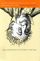Wisdom of Eccentric Old Men