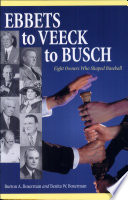 Ebbets to Veeck to Busch