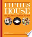 House & Garden Fifties House