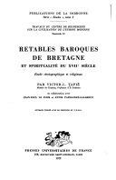 Retables baroques de Bretagne et spiritualité au XVIIe siècle