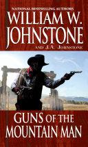 Guns of the Mountain Man
