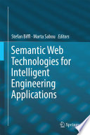 Semantic Web Technologies for Intelligent Engineering Applications Book