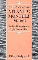 The Atlantic Monthly  1857 1909