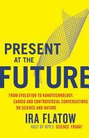 Present at the Future Book