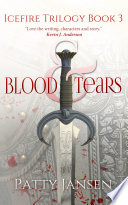 Blood Tears Book 3 Icefire Trilogy