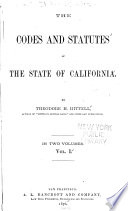 The Codes and Statutes of the State of California Book