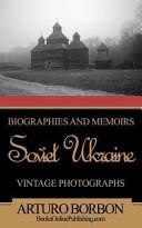 Biographies and Memoirs Soviet Ukraine