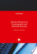 Recent Advances in Cryptography and Network Security Book