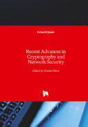 Recent Advances in Cryptography and Network Security