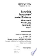 Toward the Prevention of Alcohol Problems