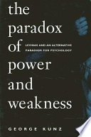 Paradox of Power and Weakness  The