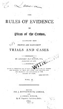 The Rules of Evidence on Pleas of the Crown