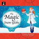 The Magic Snow Globe