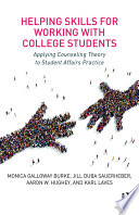 Helping Skills for Working with College Students Book