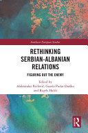 Rethinking Serbian-Albanian Relations Pdf/ePub eBook