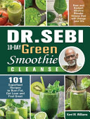 Dr  Sebi 10 Day Green Smoothie Cleanse