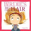 Birdie's Big-Girl Hair Pdf/ePub eBook