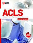 Advanced Cardiac Life Support (ACLS) Course and Provider Handbook  : Presented by National Health Care Provider Solutions (NHCPS)