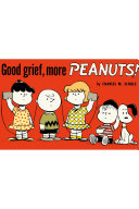 Good Grief  More Peanuts