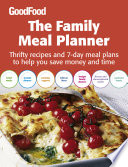 Good Food  The Family Meal Planner