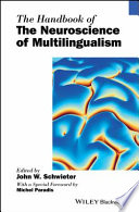 The Handbook of the Neuroscience of Multilingualism Book