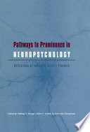 Pathways to Prominence in Neuropsychology