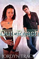 Out of Reach  Interracial Romance