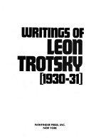 Writings of Leon Trotsky  1930 31 Book
