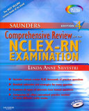 Saunders Comprehensive Review for the NCLEX RN Examination  With EBook