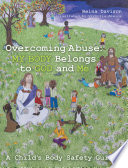Overcoming Abuse  My Body Belongs to God and Me