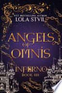 Angels Of Omnis  Inferno  Angels Of Omnis  book 4