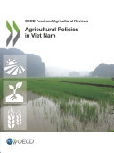 OECD Food and Agricultural Reviews Agricultural Policies in Viet Nam 2015 Pdf/ePub eBook