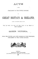 Acts of the Parliament of the United Kingdom of Great Britain & Ireland, Passed in the Sessions Held in the 35th and 36th, and 36th and 37th Years of the Reign of Her Majesty Queen Victoria,