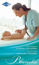 Pdf Le bonheur d'une pédiatre - Retrouvailles inattendues Telecharger