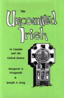 The Uncounted Irish in Canada and the United States