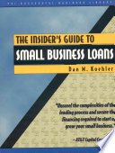 The Insider's Guide to Small Business Loans