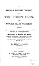 A Practical Workshop Companion for Tin  Sheet Iron  and Copper Plate Workers