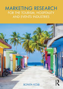 Marketing Research for the Tourism  Hospitality and Events Industries