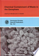 Chemical Containment Of Waste In The Geosphere