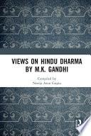Views on Hindu Dharma by M K  Gandhi